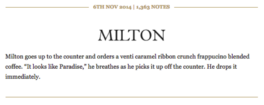 Milton is my favorite Literary Starbucks customer.